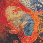 DRAGON / DRUGON (2015) so i buried